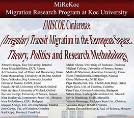 MiReKoc-Oxford University Conference: (Irregular) Transit Migration in the European Space: Theory, Politics and Research Methodology
