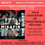 "Movie Screening ""The Guest Aleppo to Istanbul"" and Talk with the director/writer Andaç Haznedaroğlu"