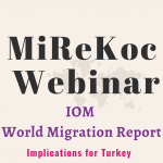 "Webinar ""IOM World Migration Report: Implications for Turkey"""
